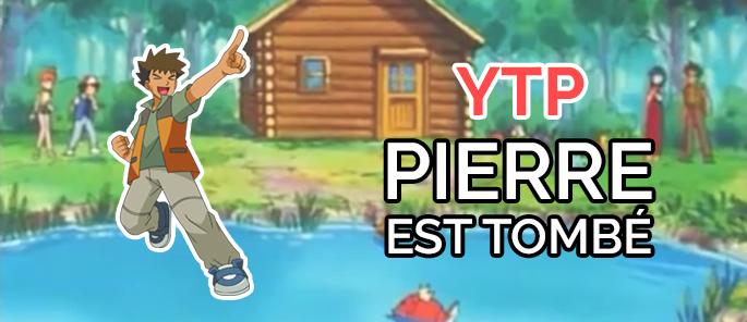 Pierre est tombé